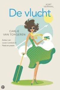 De vlucht - Carlie van Tongeren